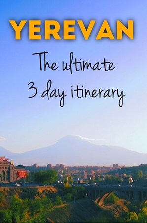 pinterest, Yerevan, The ultimate 3 day itinerary