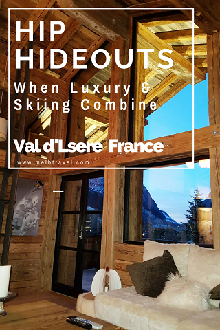 Pinterest, Hip hideouts, when luxury and skiing combine, Val d'Isere, France