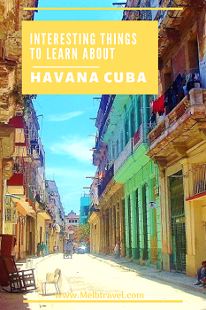 Facts Havana Cuba History North America