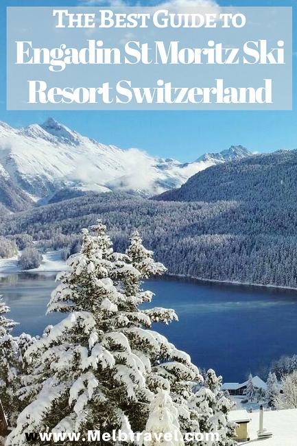 The Best Guide to Engadin St Moritz Ski Resort, Switzerland