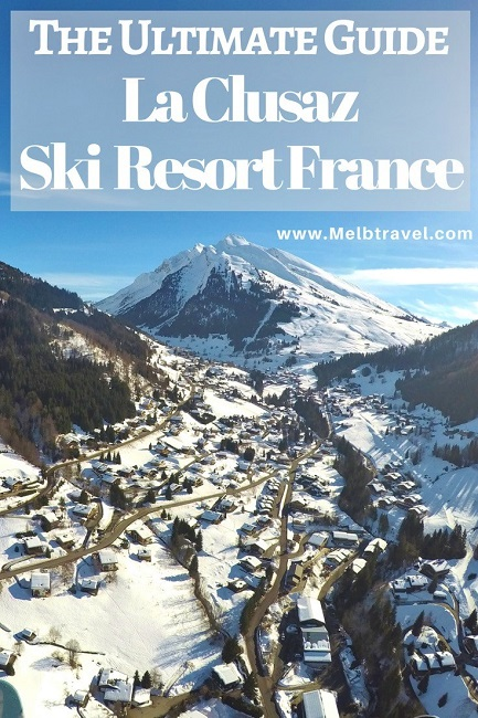 A Winter Holiday Guide La Clusaz Ski Resort France MelbTravel
