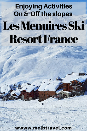 Enjoying activities on and off the slopes of Les Menuires ski resort, France