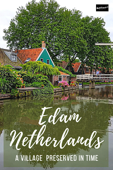 Pinterest Edam Netherlands Europe