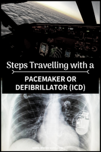 Steps for travelling with a pacemaker or ICD