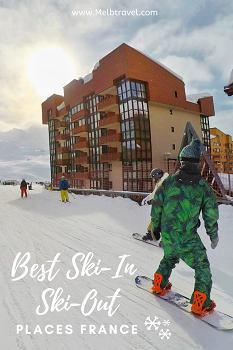 Best Ski In Ski Out Ski Resorts France