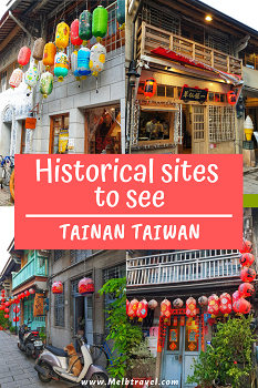 Historical Landmarks Tainan Taiwan