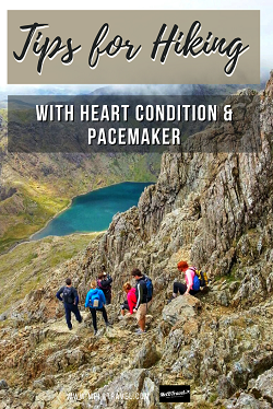 Tips for hiking with a pacemaker & heart condition